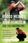 Are You Kidding Me? | Rocco Mediate & Tiger Woods | 2008 US Open | John Feinstein Golf Books